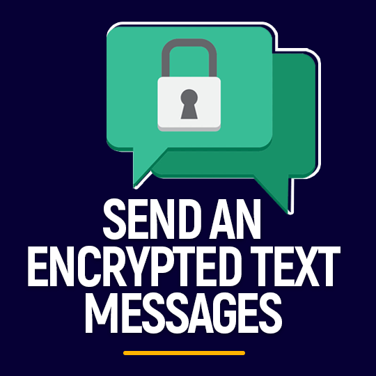 Send An Encrypted Text Messages