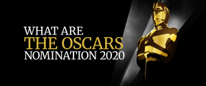 What Are The Oscars Nomination 2020