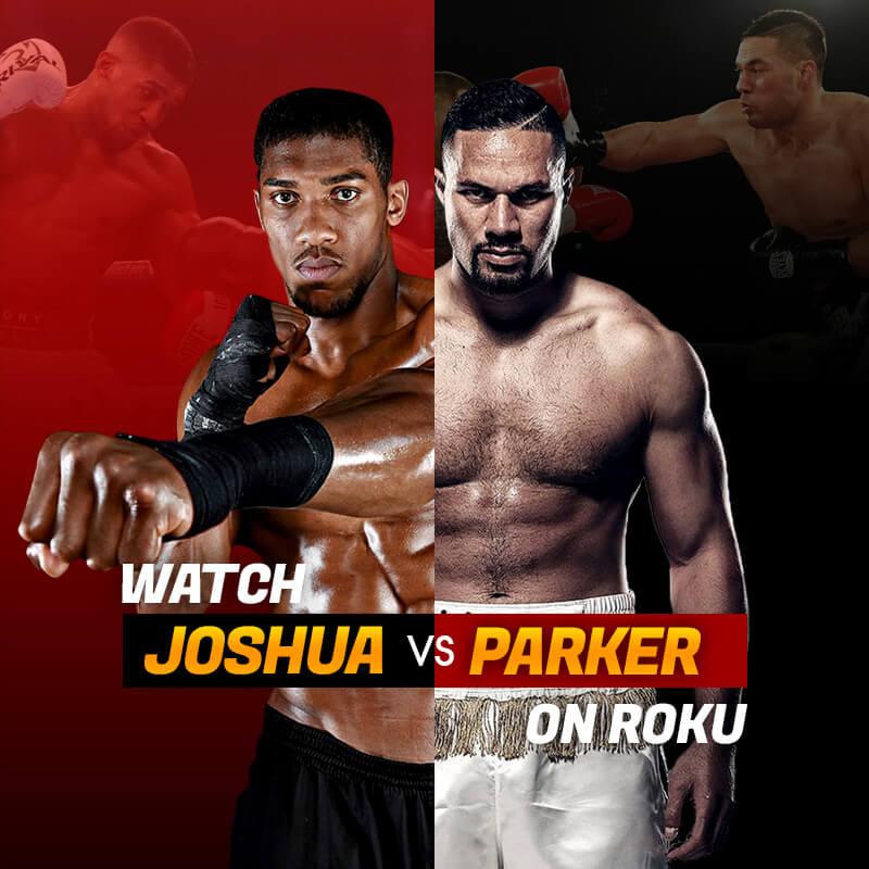 Joshua vs Parker on Roku