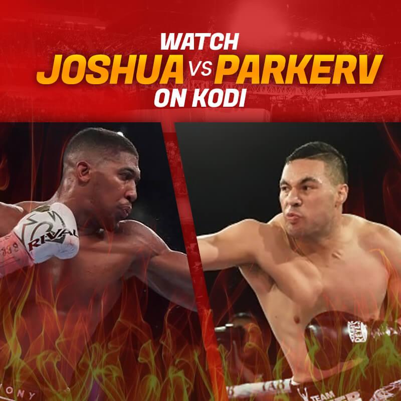 Joshua vs Parker on kodi