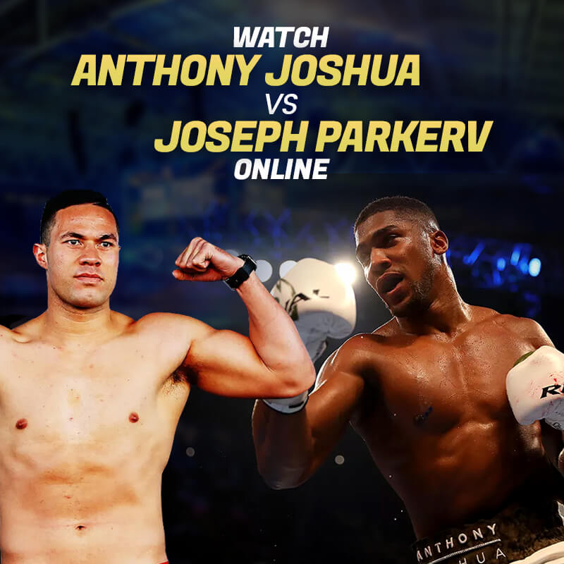watch Joshua vs Parker online