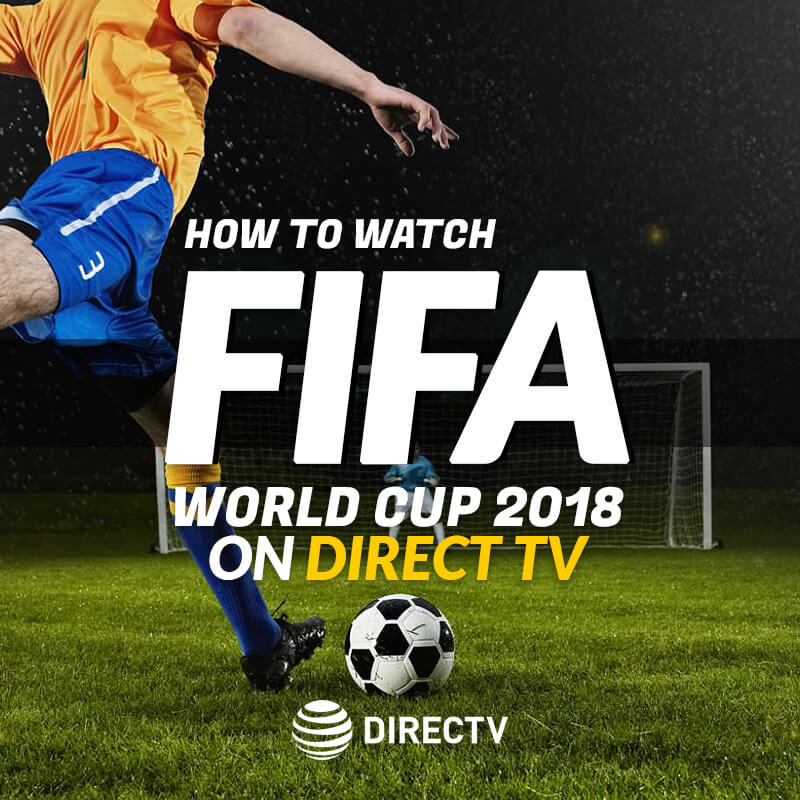 FIFA World Cup 2018 on Direct TV