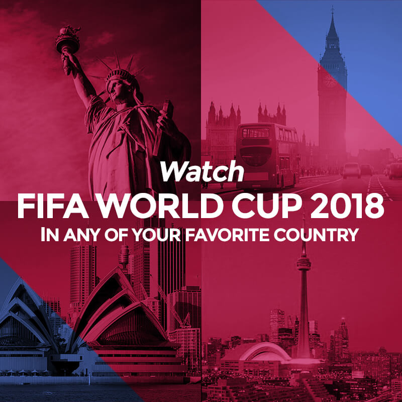 watch fifa world cup in any country