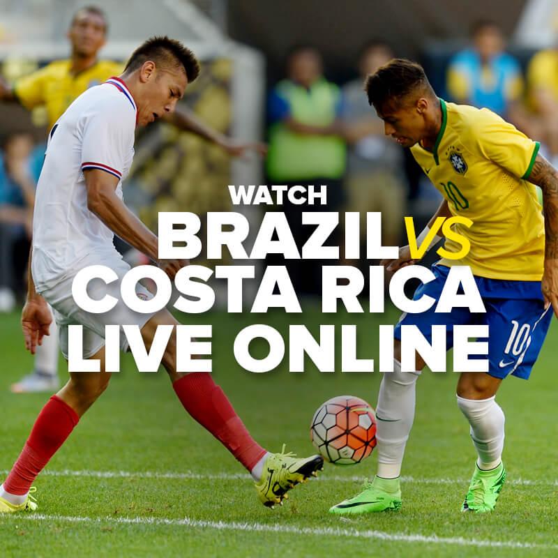 watch brazil vs costa rica