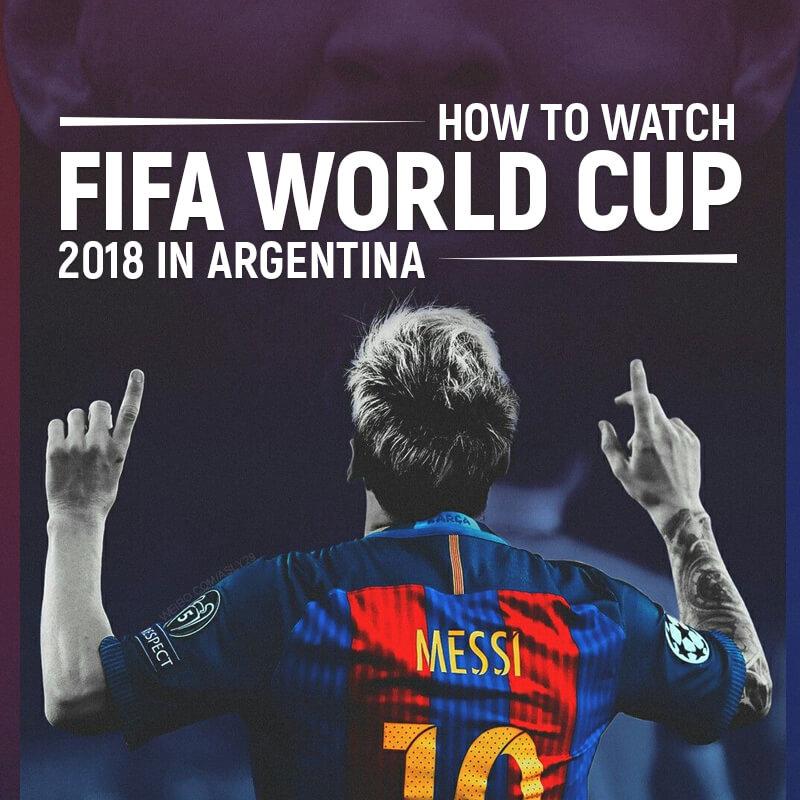 watch fifa in argentina