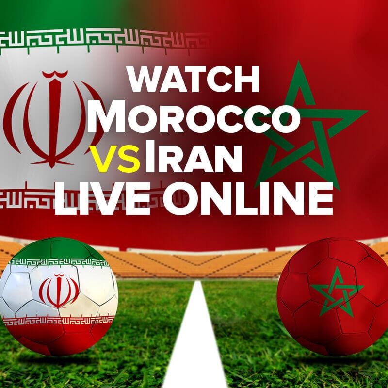 morocco vs iran live streaming