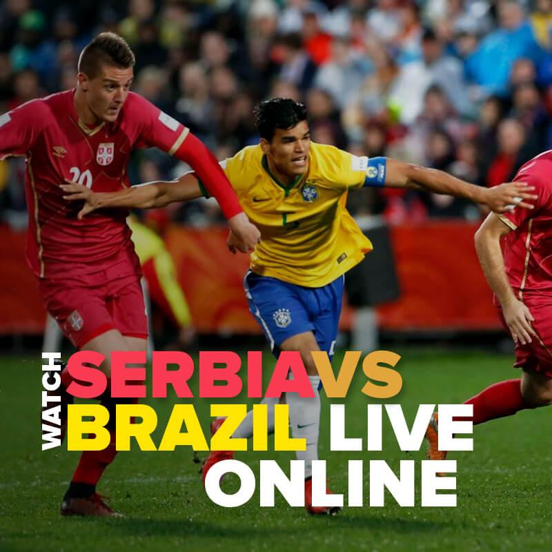 watch serbia vs brazil