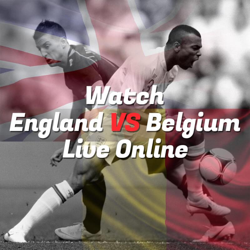 england vs belgium live steaming