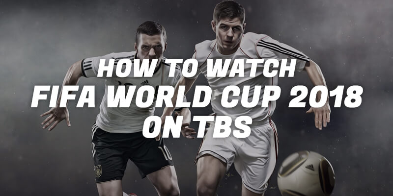 watch fifa on tbs