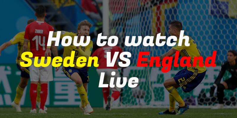 watch sweden vs england live