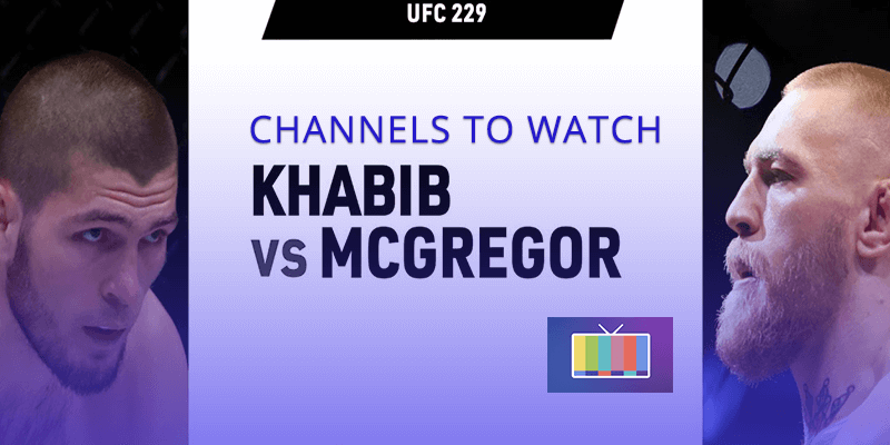 channels to watch mcgregor vs khabib free