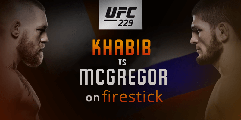 mcgregor vs khabib on firestick tv