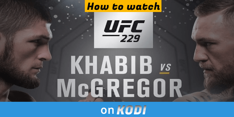 mcgregor vs khabib on kodi