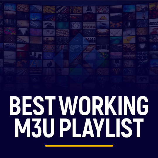 Best Working m3u Playlist