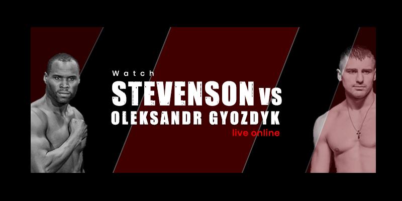 adonis stevenson vs oleksandr gvozdyk live online