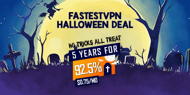 FastestVPN Halloween Deal