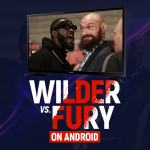Watch wilder vs fury on Android