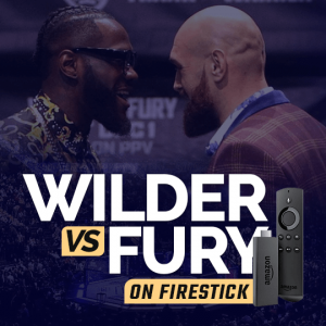 Watch wilder vs fury on firestick