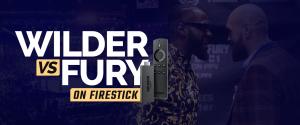 Watch wilder vs fury on firestick