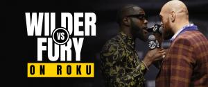 Watch Wilder vs Fury on Roku