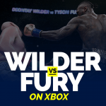 Watch Wilder vs Fury on Xbox