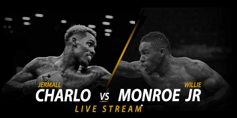 jermall charlo vs willie monroe live stream