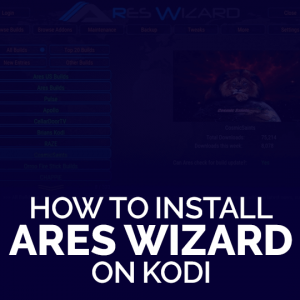 Install Ares Wizard on Kodi