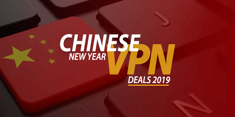 chinese new year vpn deals