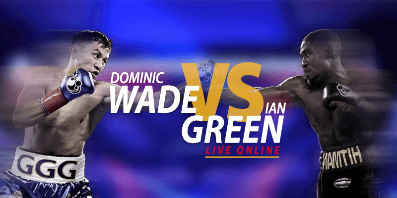 dominic wade vs ian green live online