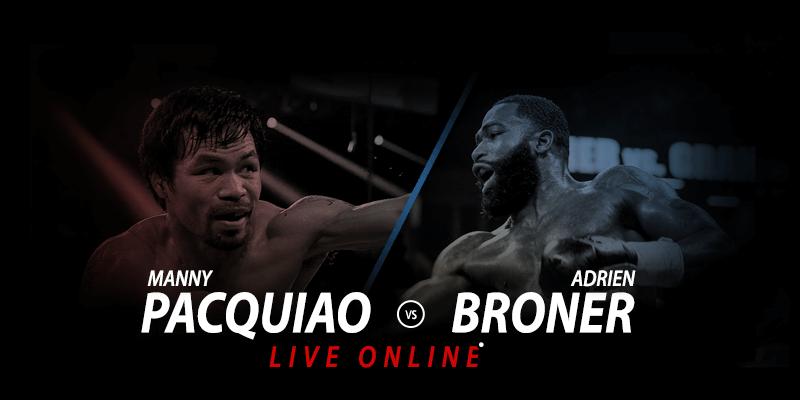 watch manny pacquiao vs adrien broner live stream