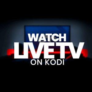 watch live tv on kodi