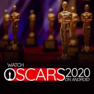Watch Oscars 2020 On Android