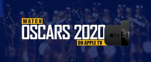 Watch Oscars 2020 On Apple TV