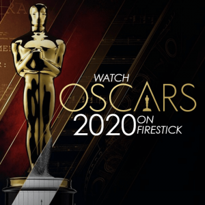 Watch Oscars 2020 On FireStick