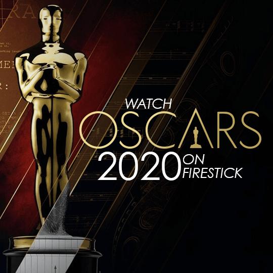 Watch Oscars 2020 On FireStick