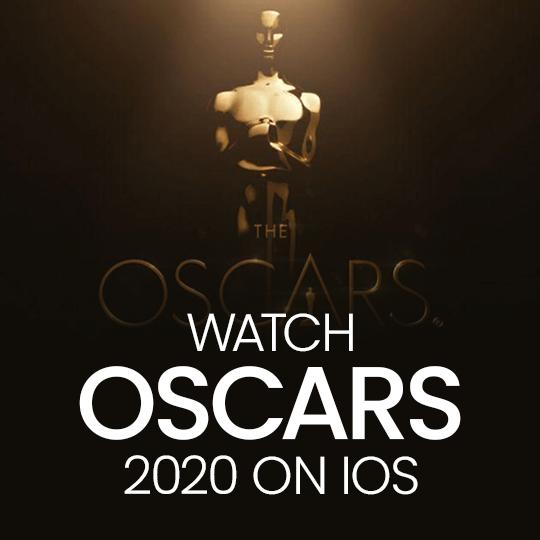 Watch Oscars 2020 On IOS