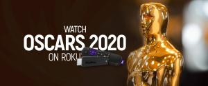 Watch Oscars 2020 On Roku
