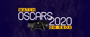 Watch Oscars 2020 On Xbox