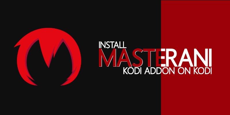 install masterani kodi addon