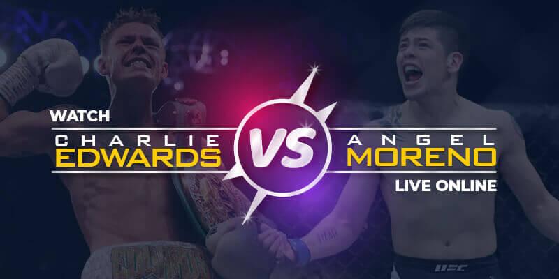 watch charlie edwards vs angel moreno live online