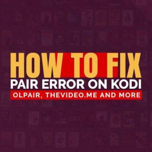 Pair Error on Kodi