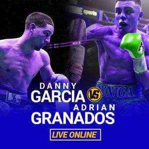 Watch Garcia vs Granados Live Online