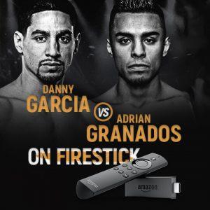 Watch Garcia vs Granados on FireStick