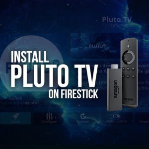 Install Pluto TV on FireStick