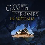 Watch Game of Thrones in Australia