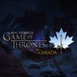 Watch Game of Thrones Season 8 in Canada