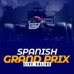Spanish Grand Prix Live Online