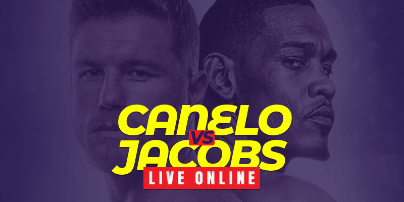 watch canelo alvarez vs daniel jacobs live online