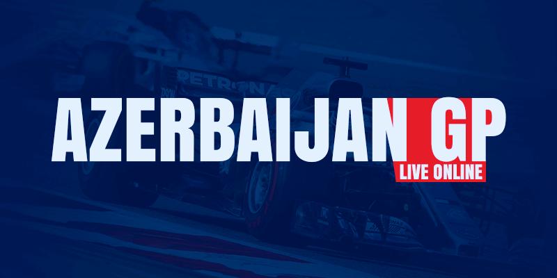 watch formula 1 azerbaijan grand prix live online