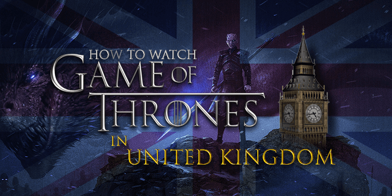watch game of thrones season 8 in uk
